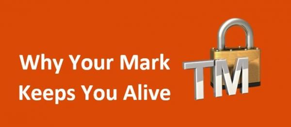 Why Your Mark Keeps You Alive
